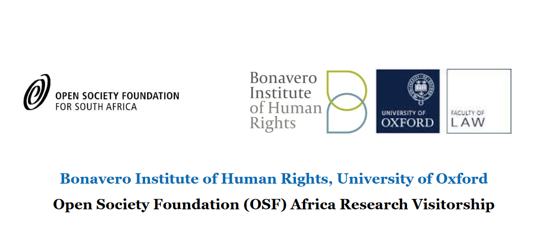 Bonavero Institute of Person Rights, University of Oxford– Open Society Structure (OSF) Africa Research Study Visitorship 2019