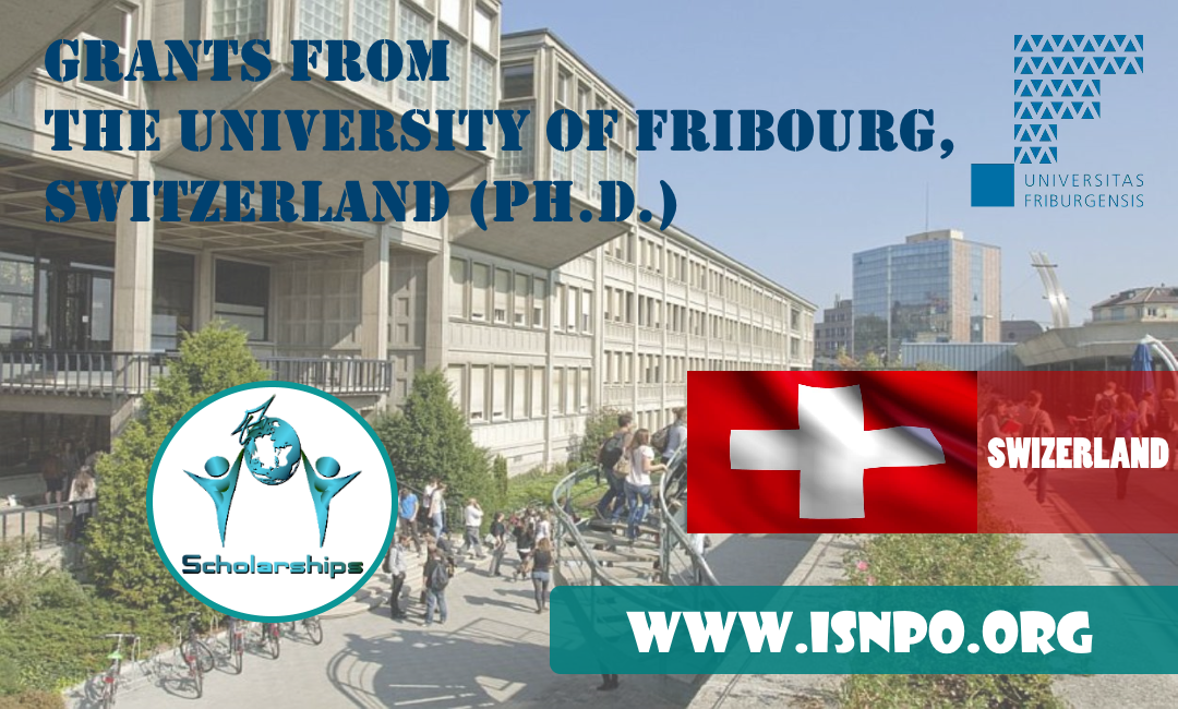 Grants from the University of Fribourg, Switzerland