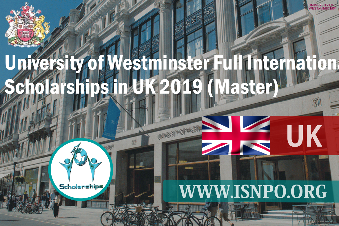 University of Westminster Complete International Scholarships in UK 2019