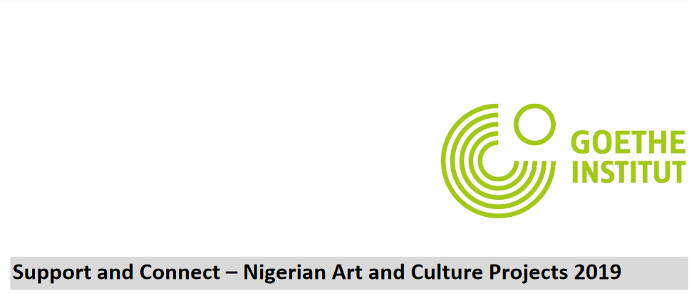 Goethe-Institut Nigeria: 2019 Require Art & & Culture Projects by Nigerian artists and cultural professionals