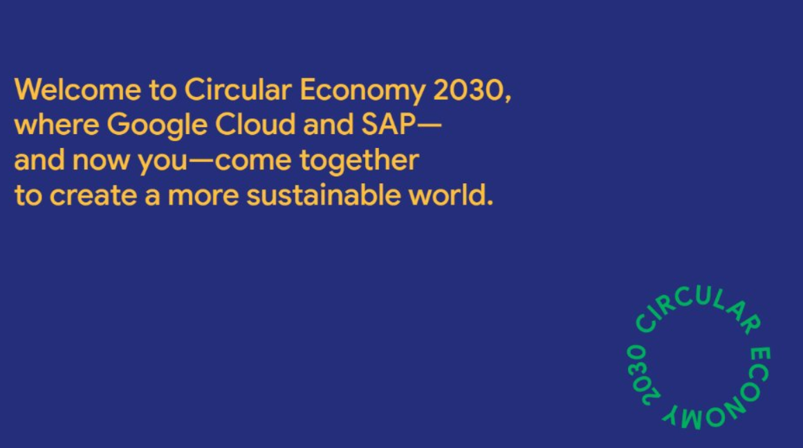 Google/SAP Circular Economy 2030 Contest for Social Business Owners ($ USD 100,000 in financing)