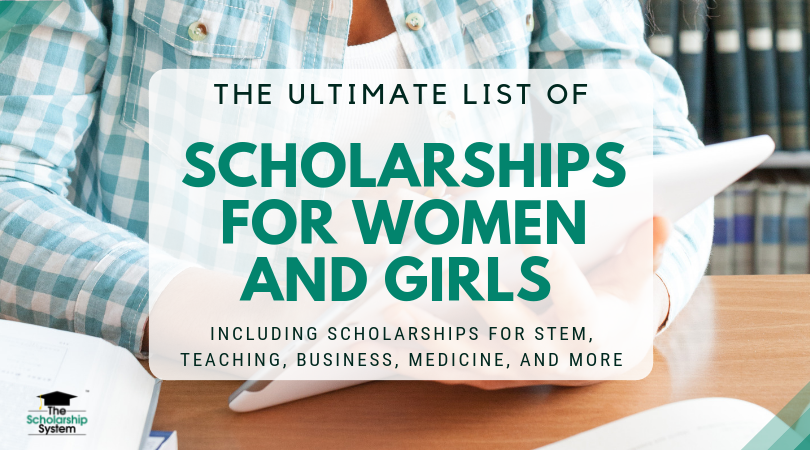 The Ultimate List of Scholarships for Ladies and Women