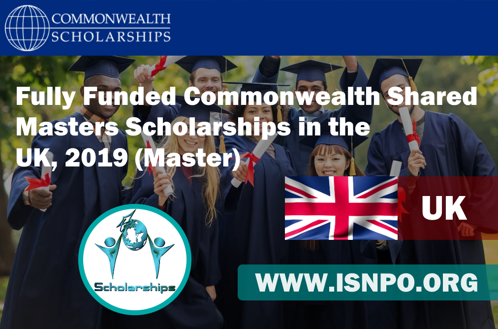 Totally Moneyed Commonwealth Shared Masters Scholarships in UK, 2019