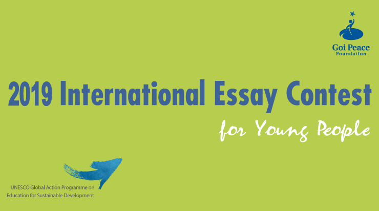 Goi Peace Structure International Essay Contest for Youth 2019