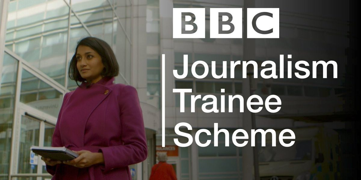 British Broadcasting Corporation (BBC) Journalism Student Plan 2019
