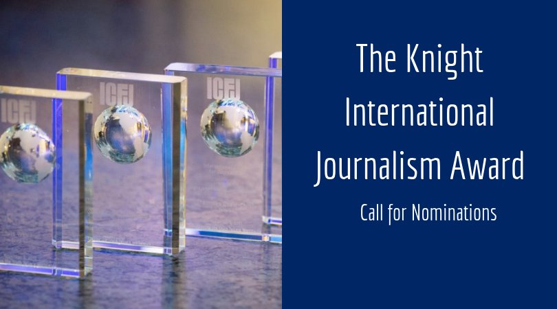 ICFJ Knight International Journalism Awards 2019 (Winners get a journey to the United States)