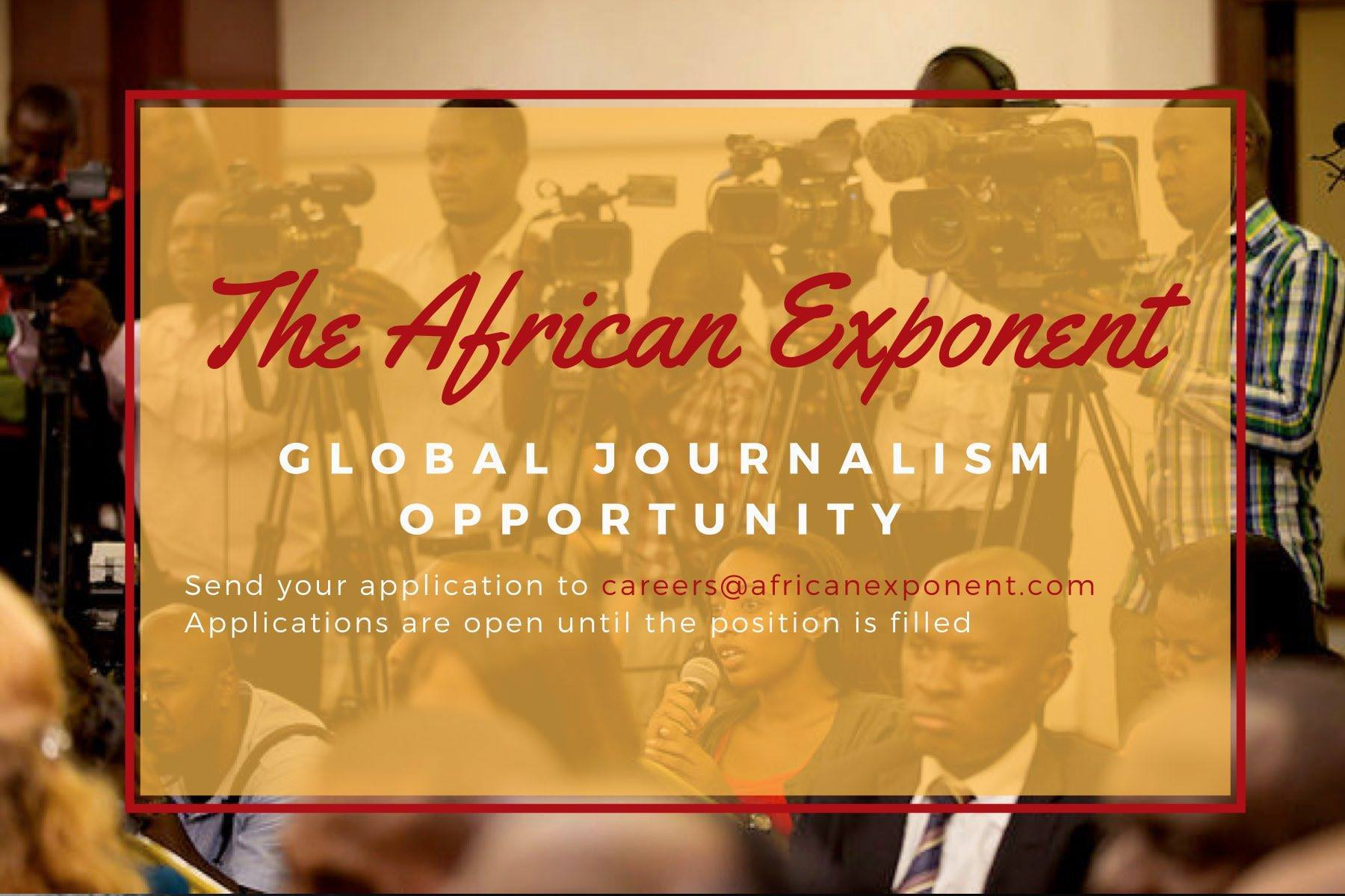 The African Exponent Journalism Task Opening 2019 (Paid Position)