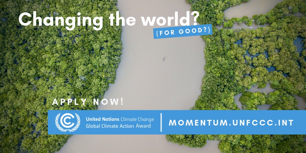 UNFCCC 2019 Momentum for Modification Awards for Environment Solutions (Totally Moneyed to the 2019 UN Environment Modification Conference in Chile)