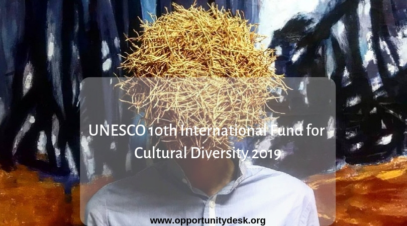 UNESCO 10 th International Fund for Multiculturalism 2019 (As Much As $100,000 USD)
