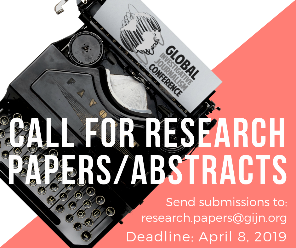 Require Research Study Papers/Abstracts: Global Investigative Journalism Conference 2019