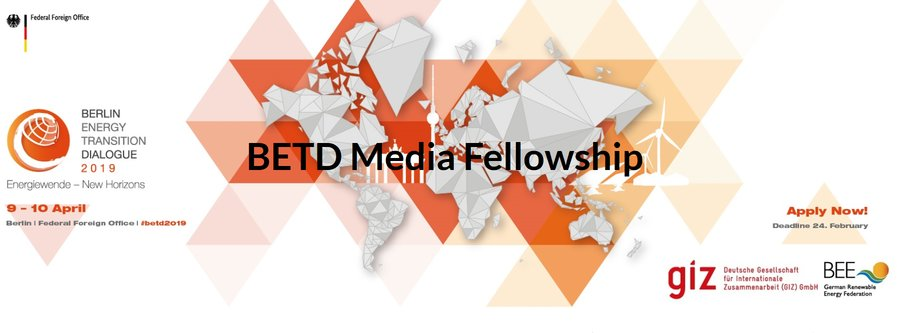 Berlin Energy Shift Discussion (BETD) Media Fellowship 2019– Berlin, Germany (Completely Moneyed)