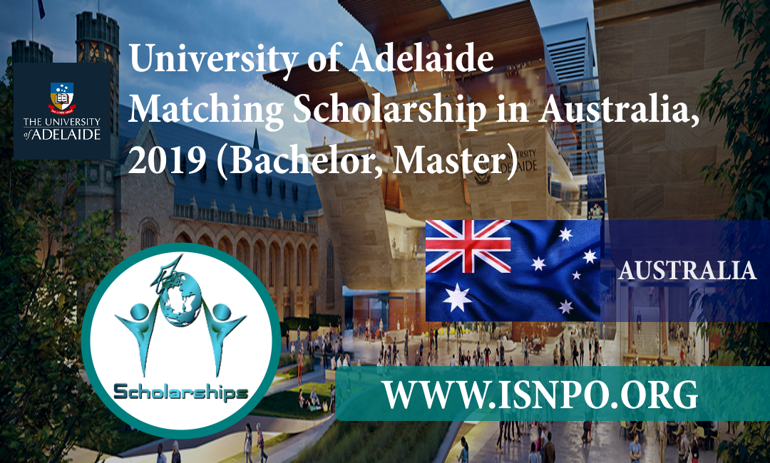 University of Adelaide Matching Scholarship in Australia, 2019