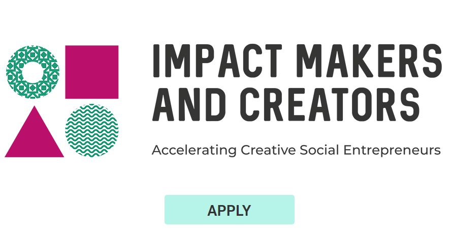 Effect Makers and Creators Service Accelerator Program 2019 for social imaginative business owners( Completely Moneyed)