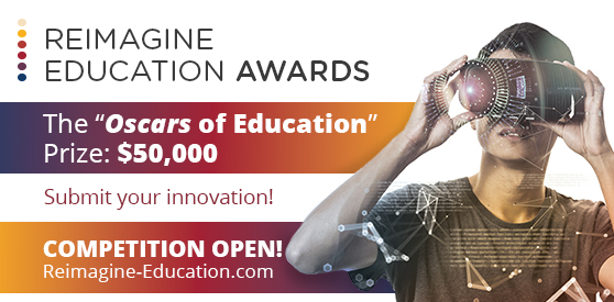 2019 Reimagine Education Conference and Awards ($ USD 50,000 Award)