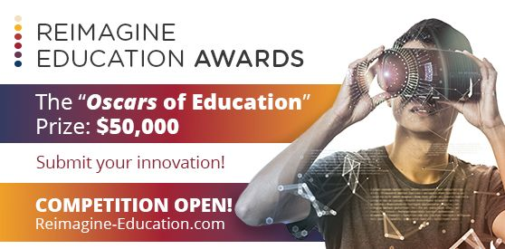 Reimagine Education Conference and Awards 2019 (Win $50,000 in financing)
