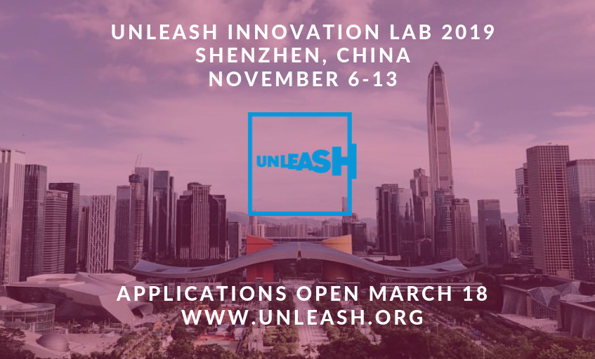 Apply now for UNLEASH Development Laboratory 2019 (Fully-funded to Shenzhen, China)