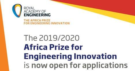 Royal Academy of Engineering 2019/2020 Africa Reward for Engineering Development in Sub-Saharan Africa (₤35,000 Reward)