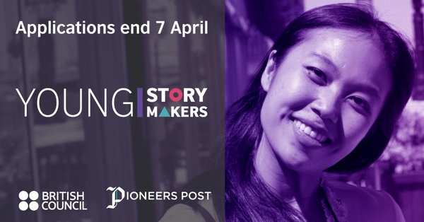 British Council's Establishing Inclusive and Innovative Economies (DICE) Young Storymakers Program 2019 for aiming Reporters (Completely Moneyed to London, UK)