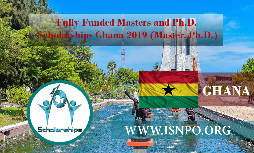 Totally Moneyed Masters and Ph.D. Scholarships Ghana 2019