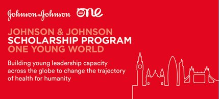 Johnson & & Johnson One Young World Scholarship Program 2019 (Completely Moneyed to the One Young World Top 2019 in London, UK)