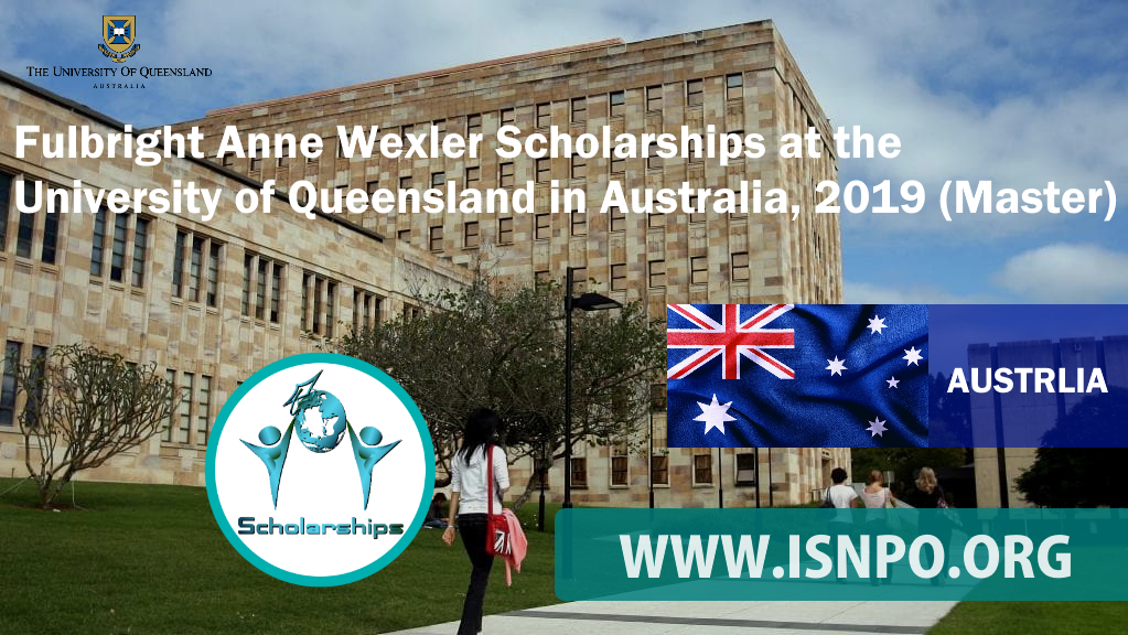 Fulbright Anne Wexler Scholarships at the University of Queensland in Australia, 2019 (Master)