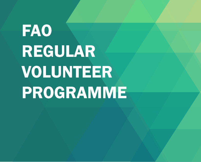 The Food and Farming Company of the United Nations– FAO RAF Routine Volunteer Program 2019/2020
