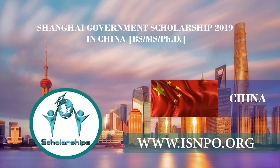 SHANGHAI FEDERAL GOVERNMENT SCHOLARSHIP 2019 IN CHINA [BS/MS/Ph.D.]