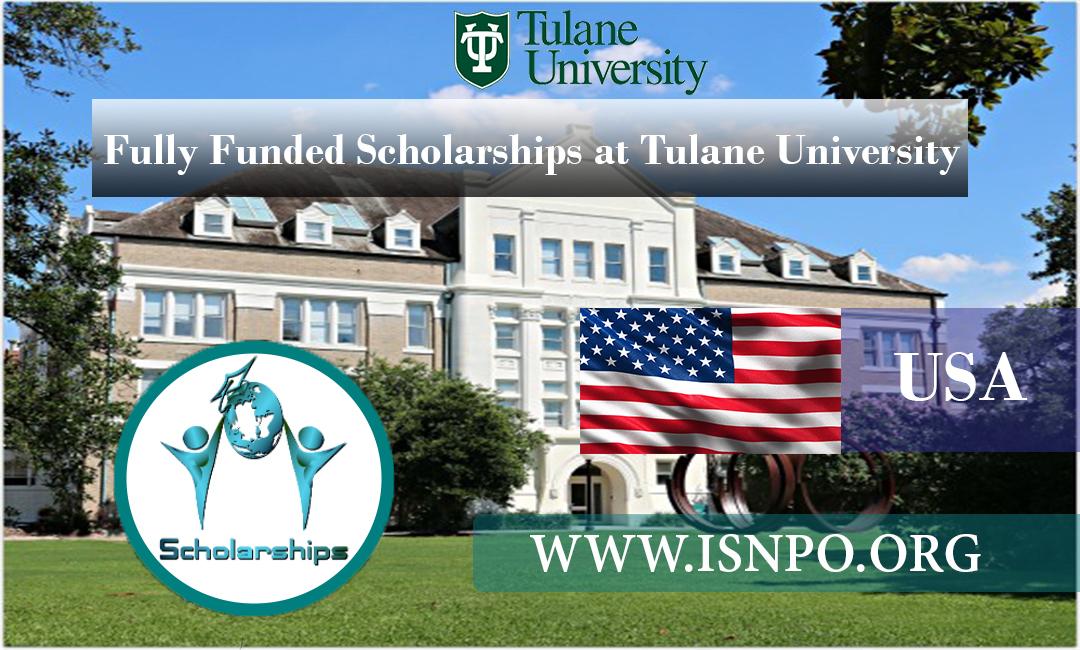 Completely Moneyed Scholarships at Tulane University