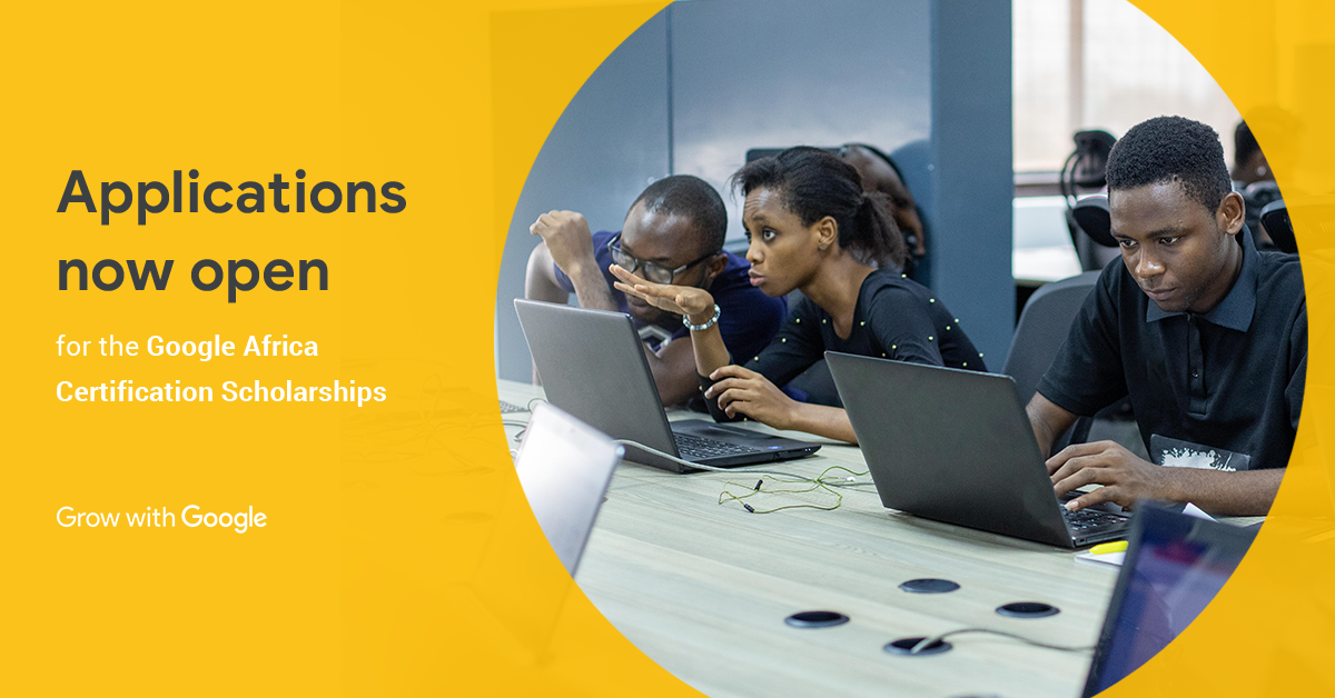Google Africa Accreditation Scholarship Program 2019 for Young Africans