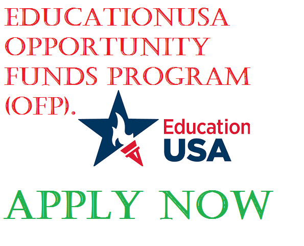 EducationUSA Chance Funds Program (OFP) 2019/2020 for young Nigerians (Moneyed to School in U.S.A.)