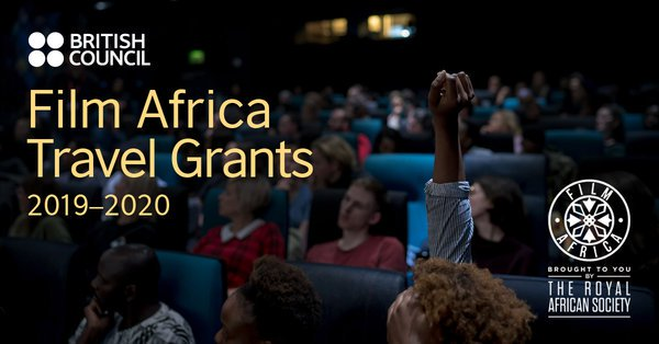 The Royal Africa Society/British Council Movie Africa Travel Grants 2019/2020(₤ 2,500 grant)