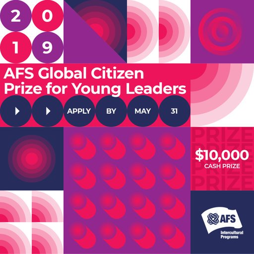 AFS International Resident Reward 2019 for Young Leaders ($ USD 10,000 prize money)