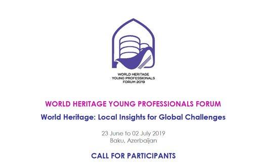 UNESCO World Heritage Young Professionals Online Forum 2019 (Totally Moneyed to Baku, Azerbaijan).