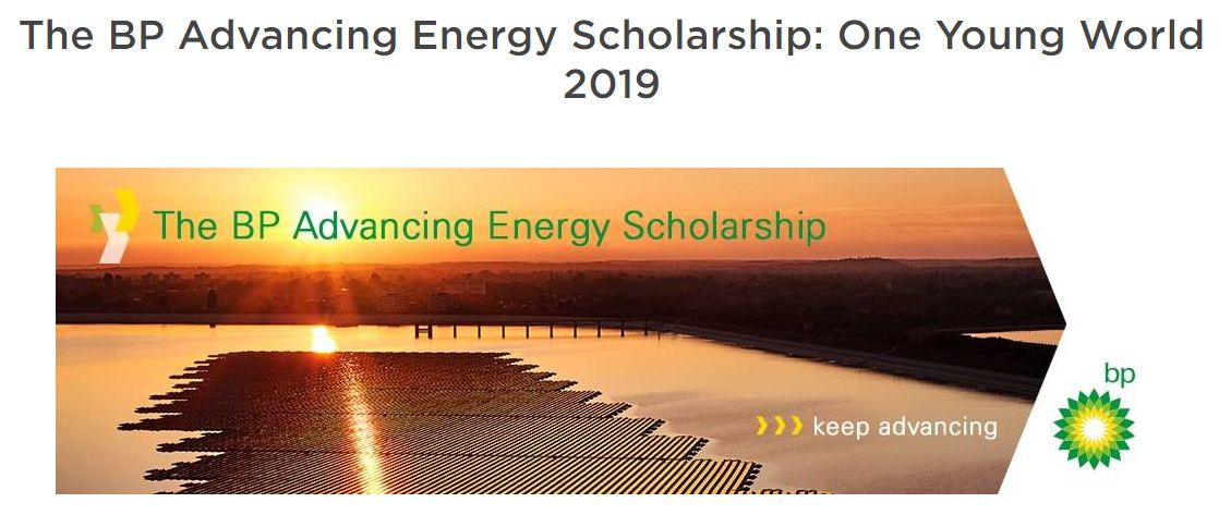 BP Advancing Energy Scholarship to go to the One Young World 2019 Top in London, UK (Fully-funded)