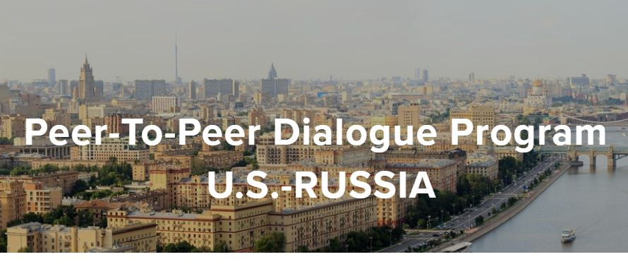 U.S.-Russia Peer-To-Peer Discussion Program 2019-2020(Approximately $75,000)