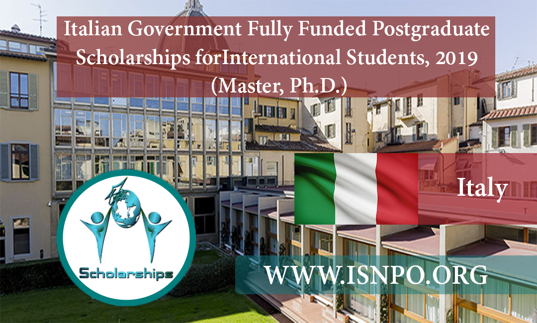 Italian Federal Government Completely Moneyed Postgraduate Scholarships for International Trainees, 2019 (Master, Ph.D.)