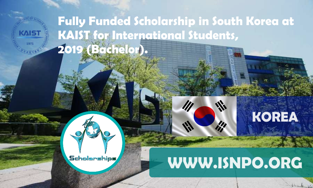 Completely Moneyed Scholarship in South Korea at KAIST for International Trainees, 2019 (Bachelor)