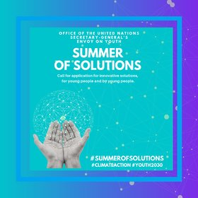 Workplace of the United Nations Secretary-General's Envoy on Youth 2019 Summertime of Solutions