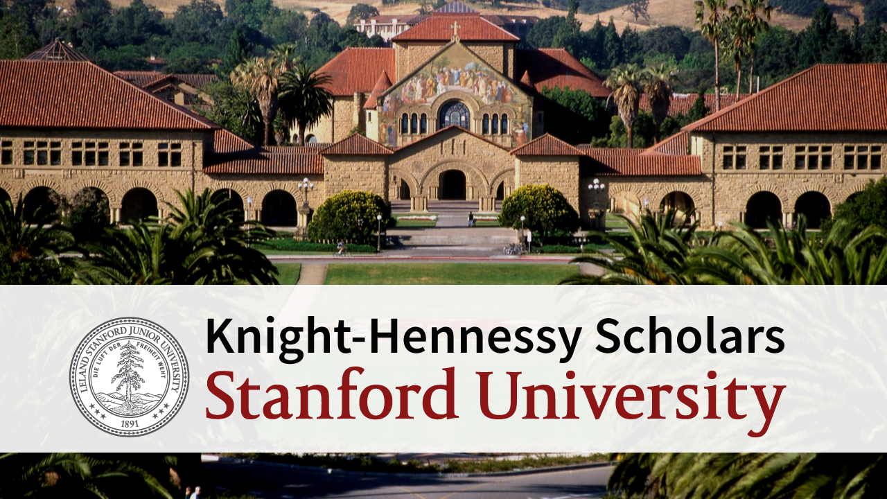 Knight-Hennessy Scholars Program 2020 to Research Study at Stanford University
