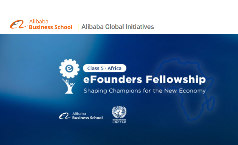 Alibaba Group eFounders Class 7– Africa Fellowship Program 2019 for young African Business owners– Hangzhou, China