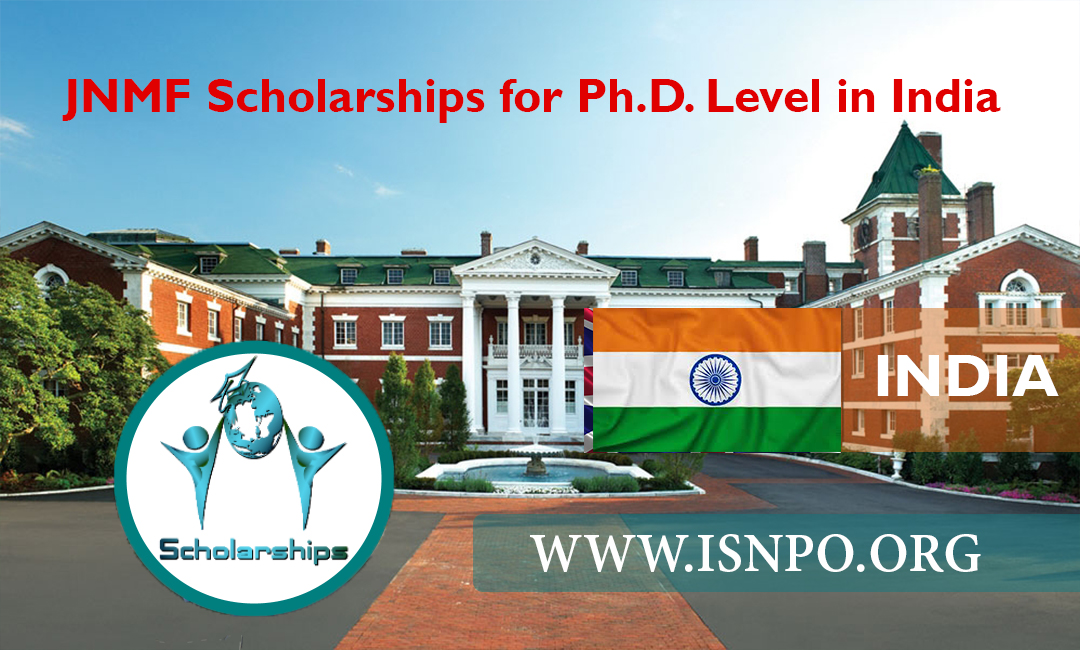 JNMF Scholarships for Ph.D. Level in India