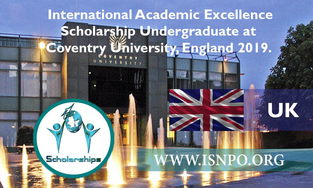 International Academic Quality Scholarship Undergrad at Coventry University, England 2019