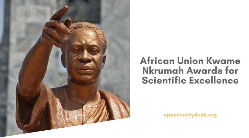 African Union Kwame Nkrumah Awards for Scientific Quality 2019 (Awards as much as $200 K)