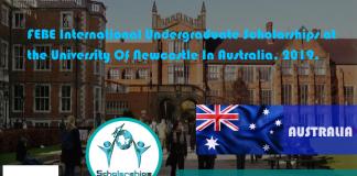 FEBE International Undergrad Scholarships at the University Of Newcastle In Australia, 2019