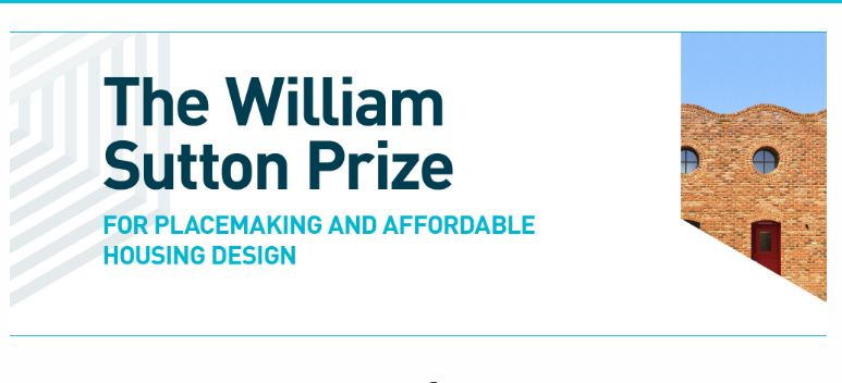 William Sutton Reward 2019 for Placemaking and Cost Effective Real Estate Style (Approximately ₤20,000)
