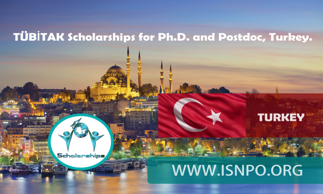 TÜBİTAK Scholarships for Ph.D. and Postdoc, Turkey