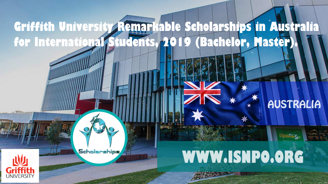 Griffith University Impressive Scholarships in Australia for International Trainees, 2019