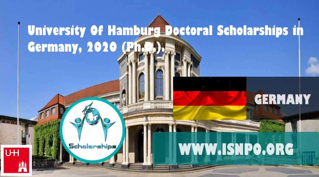 University Of Hamburg Doctoral Scholarships in Germany, 2020