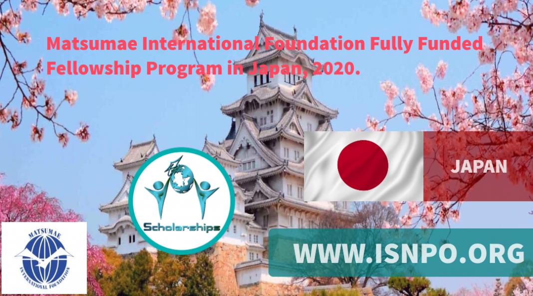 Matsumae International Structure Completely Moneyed Fellowship Program in Japan, 2020
