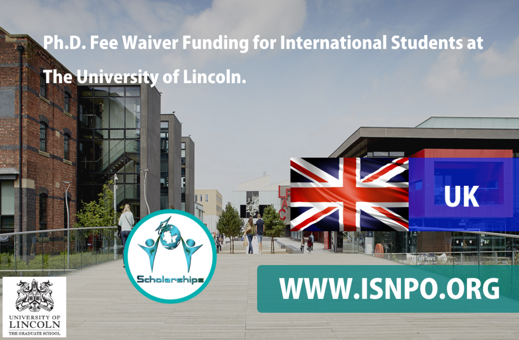 Ph.D. Charge Waiver Financing for International Trainees at The University of Lincoln